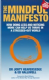 Dr Jonty Heaversedge & Ed Halliwell - The Mindful Manifesto (Book)
